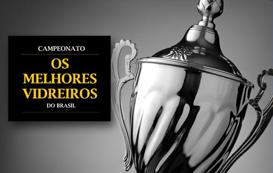 Prêmio 'Melhores Vidreiros do Brasil': inscrições vão até a próxima semana